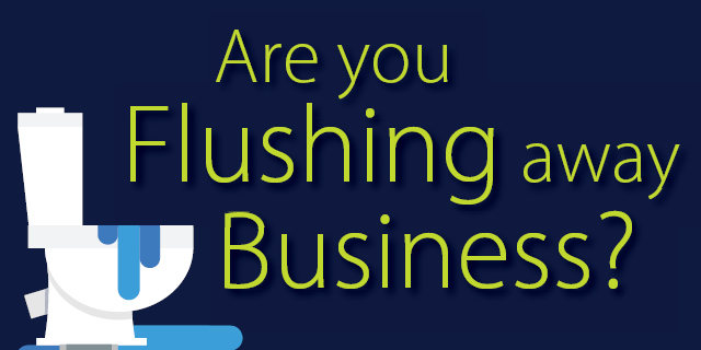 Are you flushing away business Featured