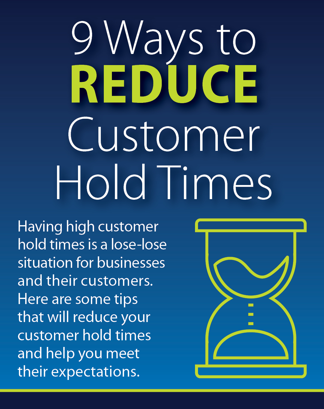9 Ways to Reduce Customer Hold Times