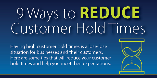 9 Ways to Reduce Customer Hold Times Featured